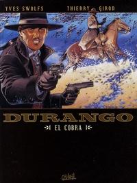 Yves Swolfs - Durango Tome 15 : El Cobra.