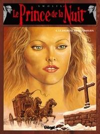 Yves Swolfs - Le prince de la nuit Tome 4 : Le journal de Maximilien.