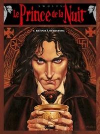 Yves Swolfs - Le prince de la nuit Tome 6 : Retour à Ruhenberg.