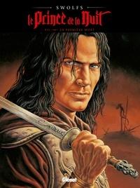 Yves Swolfs - Le Prince de la Nuit Tome 7 : La première mort.