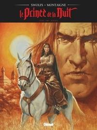 Yves Swolfs et Thimothée Montaigne - Le Prince de la Nuit Tome 8 : Anna.