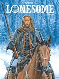 Ebook télécharger le format pdf Lonesome Tome 2 par Yves Swolfs 9782803672868