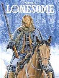 Téléchargez des livres sur ipod Lonesome  - tome 2 - Les Ruffians en francais  par Yves Swolfs 9782803678181