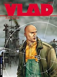 Vlad Tome 3 : Zone rouge.pdf