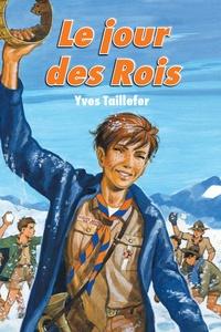 Yves Taillefer - Le jour des Rois.