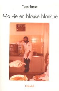 Ma vie en blouse blanche.pdf