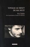 Yves Taulan - Voyage au bout de ma nuit - Ressuscité par le miracle de l'Esprit.