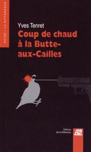 Yves Tenret - Coup de chaud à la Butte-aux-Cailles.