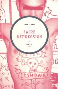 Yves Tenret - Faire dépression.