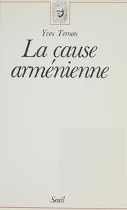 Yves Ternon - La Cause arménienne.