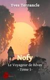 Yves Terrancle - Nofy Le voyageur des rêves.