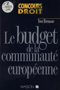 Yves Terrasse - Le Budget de la Communauté européenne.