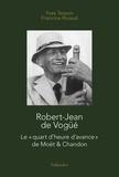 """Yves Tesson et Francine Rivaud - Robert-Jean de Vogüé - Le """"quart d'heure d'avance"""" de Moët & Chandon."""