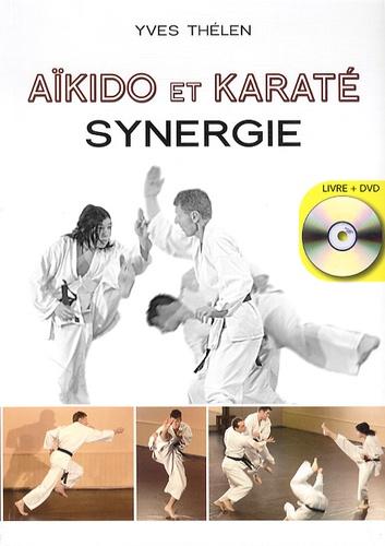 Yves Thélen - Aïkido et Karaté, synergie. 1 DVD