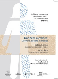 Yves Théorêt et Manuel Alejandro Guerrero - Données ouvertes : Citoyens, société et médias.