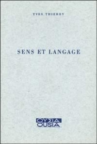 Yves Thierry - Sens et langage.