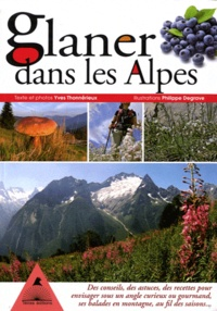 Yves Thonnérieux - Glaner dans les Alpes.