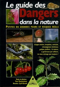 Le guide des Dangers dans la nature - Petites ou grandes peurs et risques réels.pdf