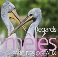 Yves Thonnérieux - Regards mêlés sur le parc des oiseaux.