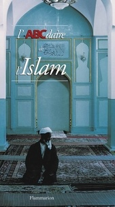 Yves Thoraval - L'ABCdaire de l'islam.
