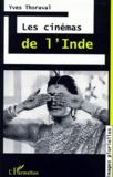 Yves Thoraval - Les cinémas de l'Inde.