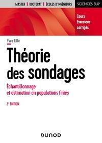 Théorie des sondages- Echantillonnage et estimation en populations finies - Yves Tillé |