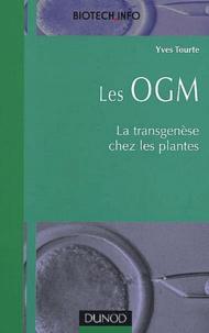 Yves Tourte - Les OGM. - La transgenèse chez les plantes.