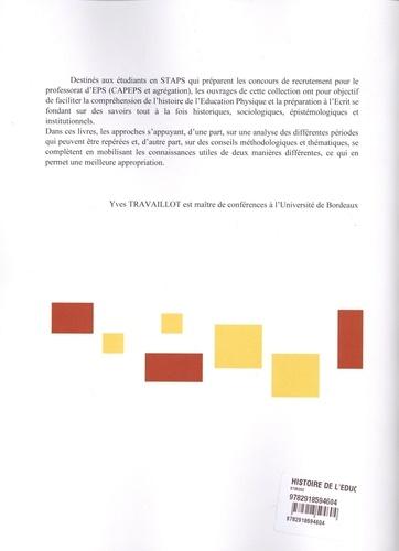 Histoire de l'Education Physique. Genèse d'une discipline scolaire (CAPEPS)  Edition 2019