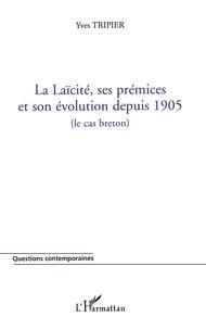 La laïcité, ses prémices et son évolution depuis 1905 (le cas breton).pdf