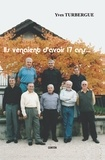Yves Turbergue - Ils venaient d'avoir 17 ans.