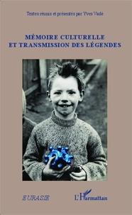 Yves Vadé - Mémoire culturelle et transmission des légendes.