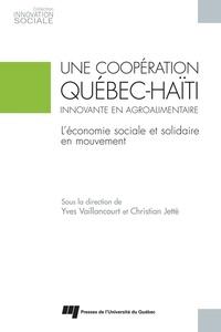 Yves Vaillancourt et Christian Jetté - Une coopération Québec-Haïti innovante en agroalimentaire - L'économie sociale et solidaire en mouvement.
