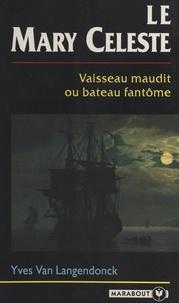 Yves Van Langendonck - Le Mary Celeste.
