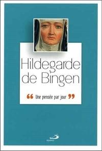 Hildegarde de Bingen- Une pensée par jour - Yves Vanopdenbosch |