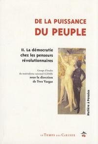Yves Vargas et  GEMR - De la puissance du peuple - Tome 2, La démocratie chez les penseurs révolutionnaires.