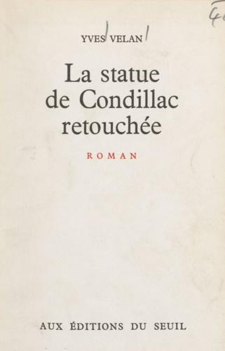 La statue de Condillac retouchée