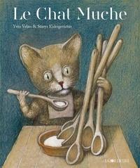Yves Velan et Stasys Eidrigevicius - Le chat Muche.