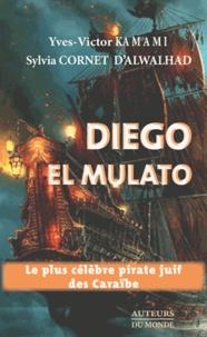 Yves-Victor Kamami - Diego el Mulato.