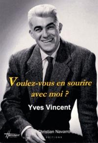 Yves Vincent - Voulez-vous en sourire avec moi ?.