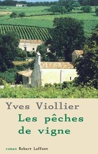 Yves Viollier - Les Pêches de vigne.