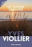 Yves Viollier - Les saisons de Vendée.