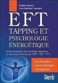 Corridashivernales.be EFT, Tapping et Psychologie énergétique - Guérir du passé, des émotions négatives ou de traumatismes par l'EFT - TAT - TFT Image
