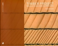 Yves Weinand - The timber project - Nouvelles formes d.