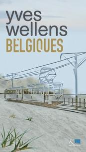 Yves Wellens - Belgiques.