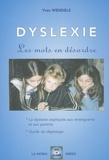 Yves Wendels - Dyslexie, les mots en désordre - Tome 1, Vincent, un enfant dyslexique.