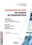 Yves Widloecher et David Cusant - Descriptifs et CCTP de projets de construction - Manuel de formation initiale et continue.