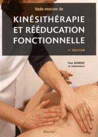 Yves Xhardez et Helyett Wardavoir - Vade-mecum de kinésithérapie et rééducation fonctionnelle - Techniques, pathologie et indications de traitement pour le praticien.