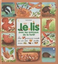 Yvette Barbetti - Je lis avec les animaux de la forêt.