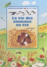Yvette Barbetti et Thierry Auffret Van der Kemp - La vie des animaux en été.