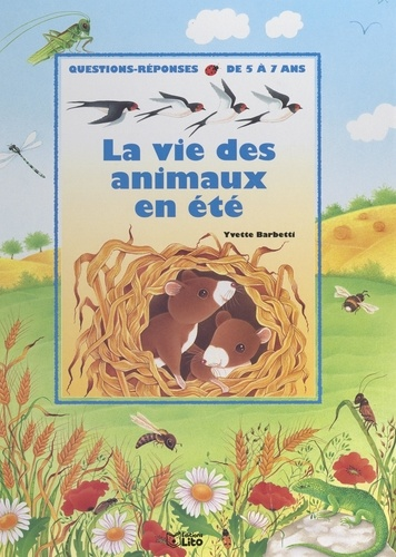 La vie des animaux en été